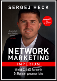 Network Marketing Imperium Sergej Heck