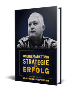 Onlinemarketing Strategie zum Erfolg Joschi Haunsperger