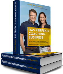 Das perfekte Coaching-Business Christian Mugrauer